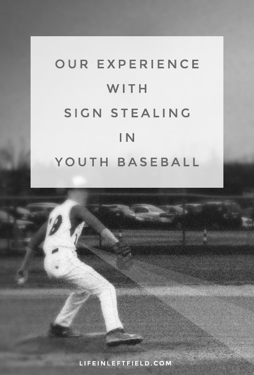 Sign stealing in youth baseball. Turning it into a positive teachable moment with your kids.