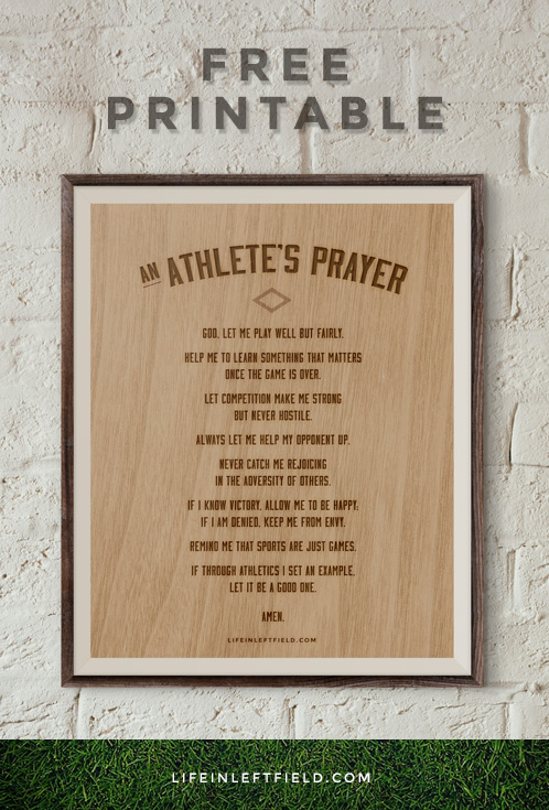 Free Printable of Athlete's Prayer | lifeinleftfield.com